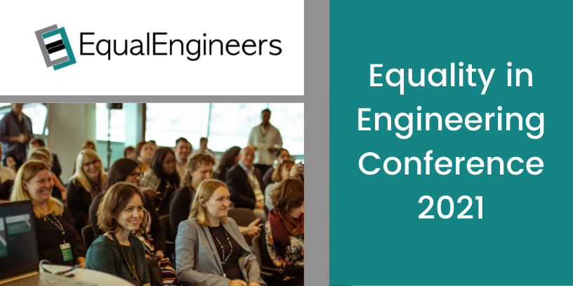 Equality in Engineering Conference 2021